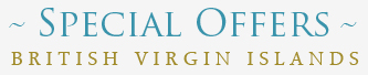 Special Offers British Virgin Islands